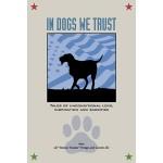 In Dogs We Trust
