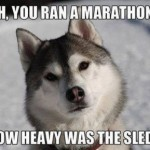 Friday Funny:  Marathon Man